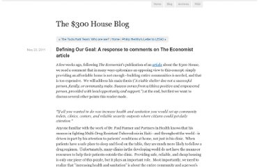 http://www.300house.com/blog/2011/05/defining-our-goal-a-response-to-comments-on-the-economist-article.html