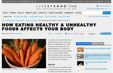 http://www.livestrong.com/article/41294-eating-unhealthy-foods-affects/