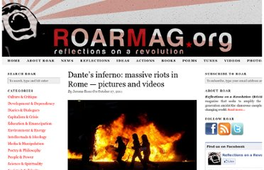 http://roarmag.org/2011/10/dantes-inferno-massive-riots-in-rome-pictures-and-videos/