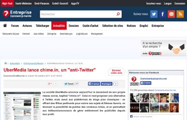 http://www.commentcamarche.net/news/5856921-ubermedia-lance-chime-in-un-anti-twitter