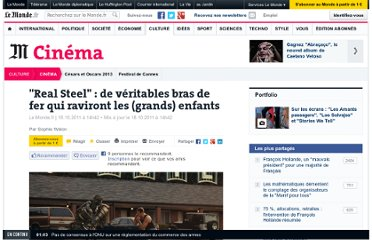 http://www.lemonde.fr/cinema/article/2011/10/18/real-steel-de-veritables-bras-de-fer-qui-raviront-les-grands-enfants_1589271_3476.html