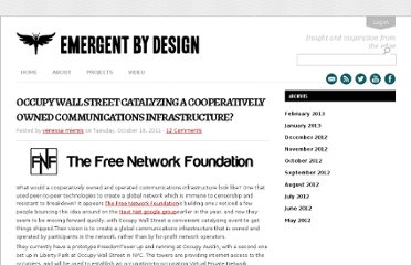 http://emergentbydesign.com/2011/10/18/occupy-wall-street-catalyzing-a-cooperatively-owned-communications-infrastructure/