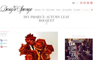 http://www.designsponge.com/2011/10/diy-project-autumn-leaf-bouquet.html
