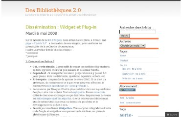 http://bibliotheque20.wordpress.com/2008/05/06/dissemination-widget-et-plug-in/