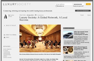 http://luxurysociety.com/articles/2011/06/luxury-society-a-global-network-a-local-success