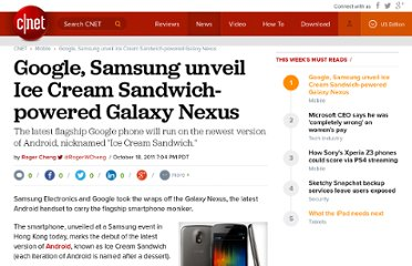 http://news.cnet.com/8301-1035_3-20122278-94/google-samsung-unveil-ice-cream-sandwich-powered-galaxy-nexus/