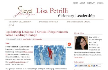 http://www.lisapetrilli.com/2011/10/17/leadership-lessons-5-critical-requirements-when-leading-change/