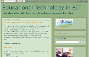 http://educationaltechnologyinelt.blogspot.com/2011/10/iphone-ipod-touch-and-ipad-apps-for-elt.html