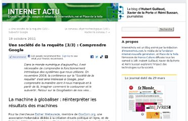 http://internetactu.blog.lemonde.fr/2011/10/19/une-societe-de-la-requete-33-comprendre-google/
