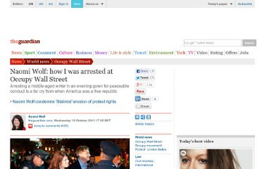http://www.guardian.co.uk/commentisfree/cifamerica/2011/oct/19/naomi-wolf-arrest-occupy-wall-street