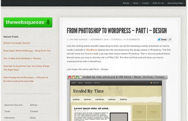 http://www.thewebsqueeze.com/web-design-tutorials/from-photoshop-to-wordpress-part-i-design.html