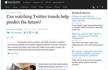 http://gigaom.com/2011/10/19/can-watching-twitter-trends-help-predict-the-future/