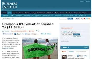http://www.businessinsider.com/groupon-valuation-2011-10