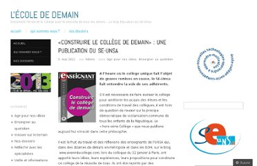http://ecolededemain.wordpress.com/2011/05/05/%c2%abconstruire-le-college-de-demain%c2%bb-une-publication-du-se-unsa/