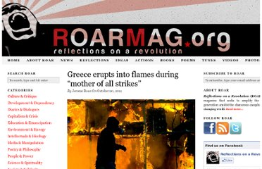 http://roarmag.org/2011/10/greece-erupts-into-flames-during-mother-of-all-strikes/