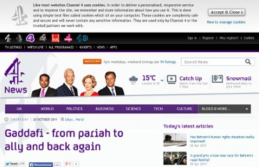 http://www.channel4.com/news/gaddafi-from-pariah-to-ally-and-back-again