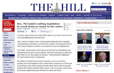 http://thehill.com/news-by-subject/defense-homeland-security/188615-sen-mccaskill-crafting-legislation-to-crack-down-on-waste-in-wartime