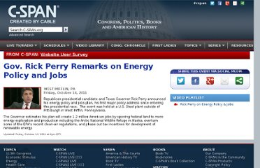http://www.c-span.org/Events/Gov-Rick-Perry-Remarks-on-Energy-Policy-and-Jobs/10737424832/