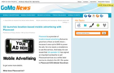 http://www.gomonews.com/o2-launches-location-based-mobile-advertising-with-placecast/
