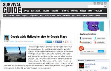 http://www.survivalguide4idiots.com/google-adds-helicopter-view-to-google-maps.html