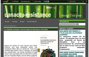 http://danactu-resistance.over-blog.com/article-la-simplicite-volontaire-contre-le-mythe-de-l-abondance-paul-aries-85887890.html