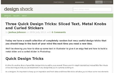 http://designshack.net/articles/graphics/three-quick-design-tricks-sliced-text-metal-knobs-and-curled-stickers/