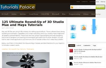 http://www.tutorialspalace.com/2010/04/125-ultimate-round-up-of-3d-studio-max-and-maya-tutorials/