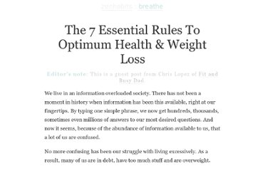 http://zenhabits.net/the-7-essential-rules-to-optimum-health-weight-loss/