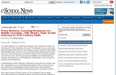 http://www.eschoolnews.com/2011/10/18/learning-resources-on-mobile-learning-this-weeks-topic-on-the-gateway-to-21st-century-skills/