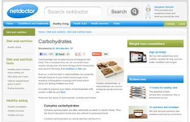 http://www.netdoctor.co.uk/focus/nutrition/facts/lifestylemanagement/carbohydrates.htm
