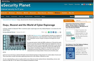 http://www.esecurityplanet.com/malware/duqu-stuxnet-and-the-world-of-cyber-espionage-.html