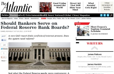 http://www.theatlantic.com/business/archive/2011/10/should-bankers-serve-on-federal-reserve-bank-boards/247090/