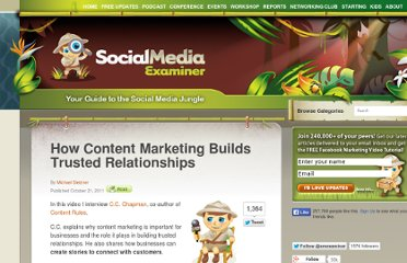 http://www.socialmediaexaminer.com/how-content-marketing-builds-trusted-relationships/