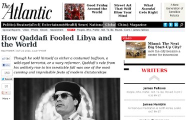 http://www.theatlantic.com/international/archive/2011/10/how-qaddafi-fooled-libya-and-the-world/247078/