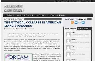 http://pragcap.com/the-mythical-collapse-in-american-living-standards