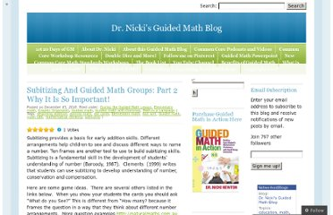 http://guidedmath.wordpress.com/2010/12/15/subitizing-and-guided-math-groups-part-2-why-it-is-so-important/