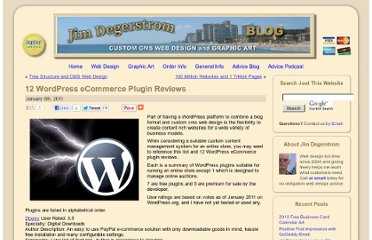 http://www.jimdegerstrom.com/blog/2011/01/12-wordpress-ecommerce-plugin-reviews.html