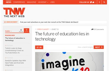 http://thenextweb.com/insider/2011/10/21/the-future-of-education-lies-in-technology/