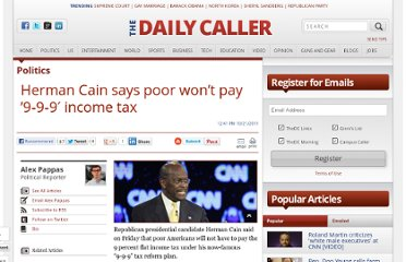 http://dailycaller.com/2011/10/21/herman-cain-says-poor-won%e2%80%99t-pay-9-9-9-income-tax/