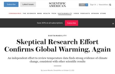 http://www.scientificamerican.com/article.cfm?id=skeptical-research-effort-confirms-global-warming