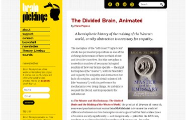 http://www.brainpickings.org/index.php/2011/10/21/the-divided-brain-ian-mcgilchrist-rsa/