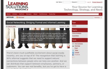http://www.learningsolutionsmag.com/articles/57/social-networking-bridging-formal-and-informal-learning