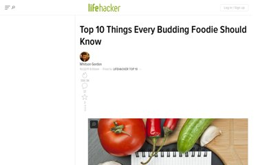 http://lifehacker.com/5852325/top-10-things-every-budding-foodie-should-know