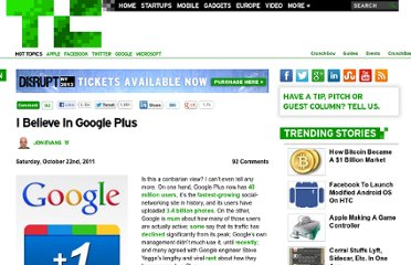http://techcrunch.com/2011/10/22/i-believe-in-google-plus/