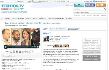 http://techtoc.tv/event/1055/usages-du-web-social/strategies-online-media/la-curation-est-une-chance-pour-les-marques