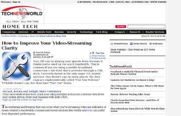http://www.technewsworld.com/story/How-to-Improve-Your-Video-Streaming-Clarity-73552.html