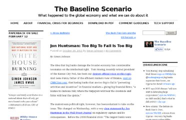 http://baselinescenario.com/2011/10/20/jon-huntsman-too-big-to-fail-is-too-big/