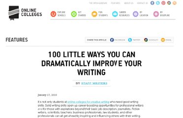 http://www.onlinecolleges.net/2010/01/17/100-little-ways-you-can-dramatically-improve-your-writing/