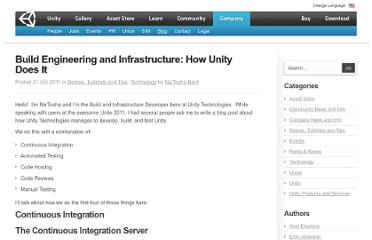 http://blogs.unity3d.com/2011/10/21/build-engineering-and-infrastructure-how-unity-does-it/