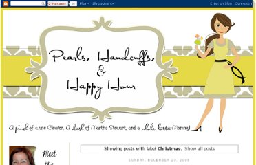 http://pearls-handcuffs-happyhour.blogspot.com/search/label/Christmas